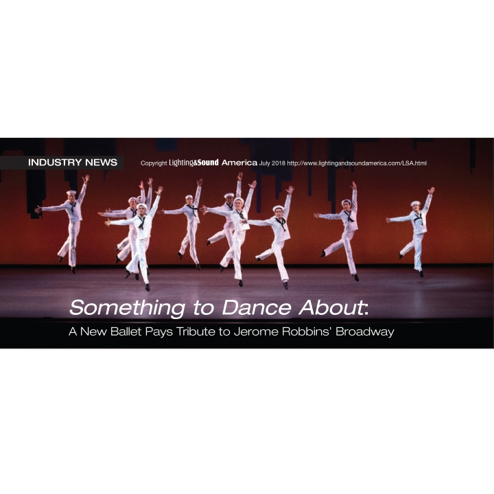 Chroma-Q Color Force in Lighting & Sound Magazine Tribute to Jerome Robbins' Broadway: Something to Dance About