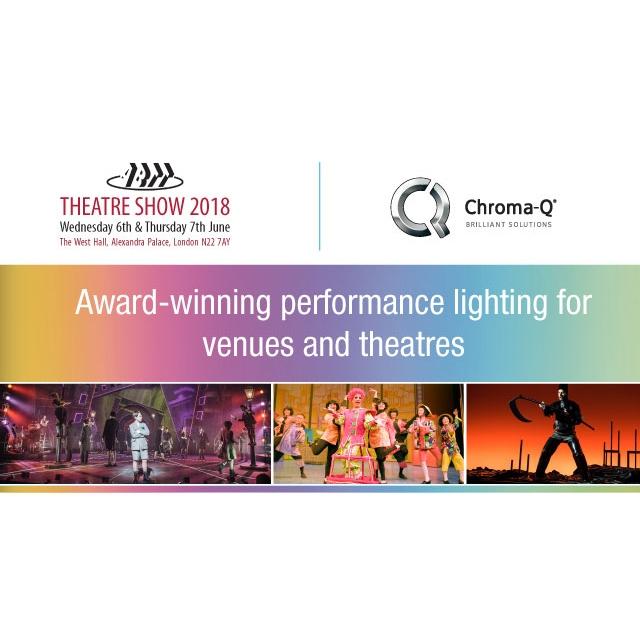 Chroma-Q Demonstrates Full Range of Theatrical Lighting Solutions at ABTT 2018