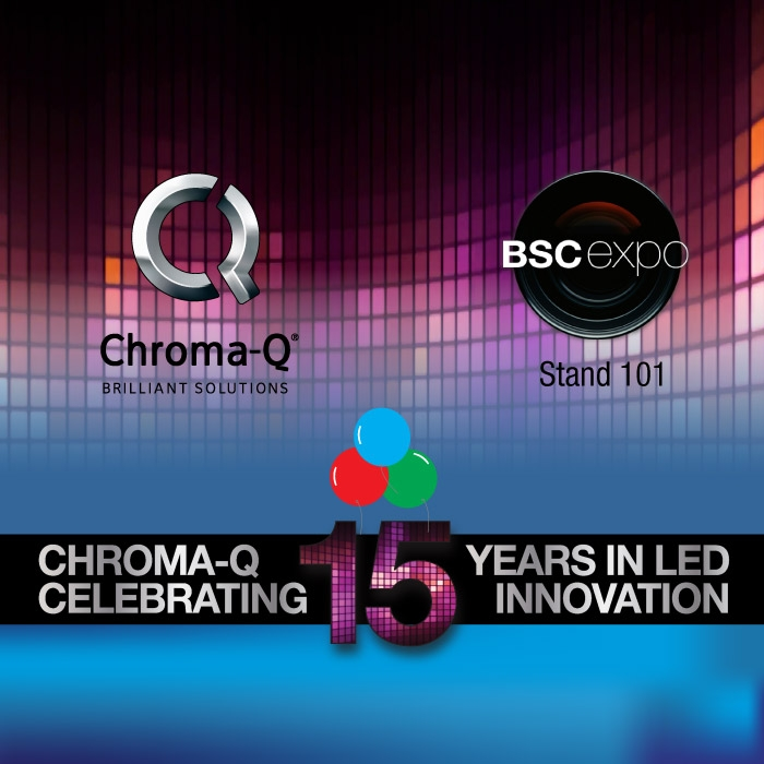Chroma-Q Celebrates its 15th Year of LED Products with New Innovations at BSC Expo 2019
